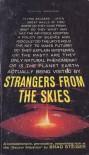 Strangers from the Skies - Brad Steiger
