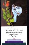 Prohibido suicidarse en primavera - Alejandro Casona