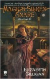 Magic's Silken Snare - Elizabeth Gilligan
