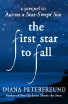 The First Star to Fall - Diana Peterfreund