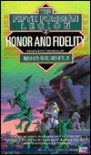 Honor and Fidelity - Andrew Keith, William H. Keith Jr., Andrew Keith