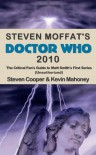 Steven Moffat's Doctor Who 2010: The Critical Fan's Guide to Matt Smith's First Series (Unauthorized) - Steven Cooper