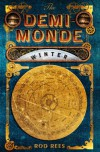 The Demi-Monde: Winter: Book I of the Demi-Monde - Rod Rees
