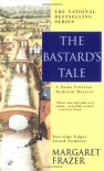 The Bastard's Tale (Sister Frevisse, #12) - Margaret Frazer