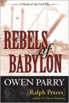 Rebels of Babylon - Ralph Peters, Owen Parry
