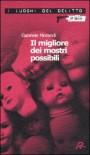 Il migliore dei mostri possibili - Gabriele Morandi