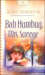 Bah Humbug, Mrs. Scrooge - Joyce Livingston