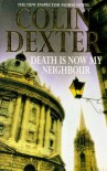 Death Is Now My Neighbour (Inspector Morse, #12) - Colin Dexter