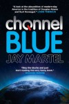 Channel Blue - Jay Martel