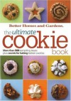 BH&G Ultimate Cookie Book: More than 500 Tempting Treats Plus Secrets for Baking Better Cookies - Lois White