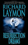 Resurrection Dreams - Richard Laymon