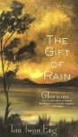 The Gift of Rain: A Novel - Tan Twan Eng