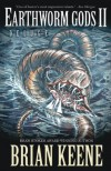 Earthworm Gods II: Deluge - Brian Keene