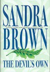 The Devil's Own (Silhouette Intimate Moments, No. 180) - Sandra Brown