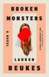 Broken Monsters (Audio) - Lauren Beukes