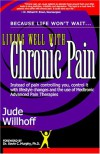 Living Well with Chronic Pain - Jude Willhoff