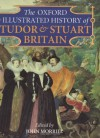 The Oxford Illustrated History of Tudor & Stuart Britain -