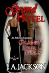The Grand Hotel - J.A. Jackson