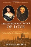 Transformations of Love: The Friendship of John Evelyn and Margaret Godolphin - Frances Harris