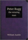 Peter Rugg the missing man - William Austin