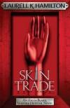 Skin Trade (Anita Blake, Vampire Hunter, #17) - Laurell K. Hamilton