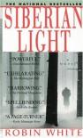 Siberian Light - Robin White
