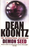 Demon Seed - Dean Koontz