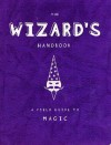 The Wizard's Handbook - Caroline Tiger, Headcase Design