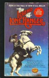 Legend of the Lone Ranger - Gary McCarthy