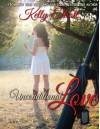 Unconditional Love (Journey of Love) - Kelly Elliott