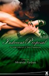 Indecent Proposals: An Xcite Collection of Sexy Propositions (Xcite Best-Selling Collections) - Miranda Forbes
