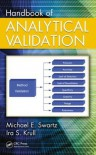 Handbook of Analytical Validation - Ira S. Krull, Michael E. Swartz