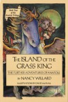 The Island of the Grass King: The Further Adventures of Anatole - Nancy Willard, David McPhail