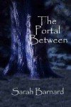 The Portal Between (The Portal Series, #1) - Sarah Barnard