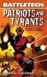 Patriots and Tyrants - Loren L. Coleman