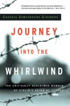 Journey into the Whirlwind - Evgenia Ginzburg, Paul Stevenson, Max Hayward