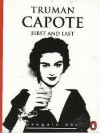 First and Last (Penguin 60s) - Truman Capote