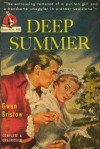 Deep Summer - Gwen Bristow