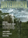 Subterranean Magazine Summer 2008 - Mike Resnick, John Scalzi, C.E. Murphy, Joe R. Lansdale, John Farris, Jay Lake, William Schafer, David Prill