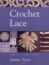 Lace Crochet - Pauline Turner