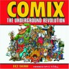 Comix: The Underground Revolution - Dez Skinn, Denis Kitchen