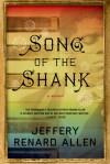 Song of the Shank - Jeffery Renard Allen