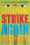 The Spellmans Strike Again - Lisa Lutz