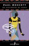 Los asesinatos de Horus (Detectives en la historia) - Paul Doherty