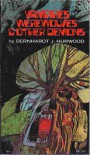 Vampires, werewolves & other demons - Bernhardt J Hurwood
