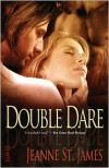 Double Dare - Jeanne St. James