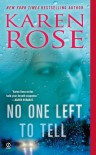 No One Left to Tell (book, #13) - Karen Rose