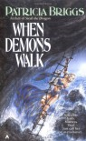 When Demons Walk (Sianim) - Patricia Briggs