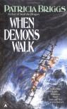 When Demons Walk (Sianim) - Patricia Briggs