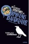L'arbre Aux Corbeaux (Les Désastreuses Aventures Des Orphelins Baudelaire, #7) - Brett Helquist, Rose-Marie Vassallo, Lemony Snicket